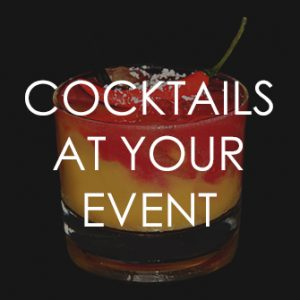 Cocktails at your event
